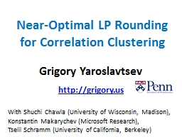 Near-Optimal LP Rounding for Correlation Clustering