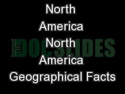 North America North America Geographical Facts