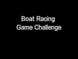 Boat Racing Game Challenge