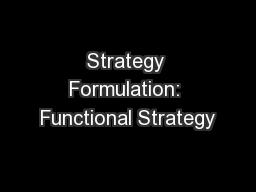 Strategy Formulation: Functional Strategy