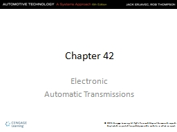 Chapter 42 Electronic  Automatic Transmissions