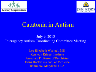 Catatonia in Autism July   Interagency Autism Coordina