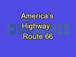 America�s Highway: Route 66
