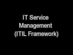 IT Service Management (ITIL Framework)