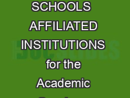 FOR THE UNIVERSITY SCHOOLS  AFFILIATED INSTITUTIONS for the Academic Session   Commencing w