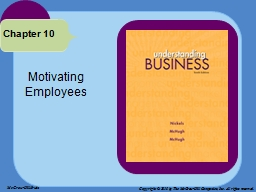 Motivating Employees Chapter 10 PowerPoint PPT Presentation