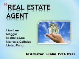 REAL ESTATE AGENT Lina  Lee