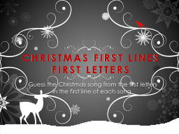 CHRISTMAS FIRST LINES FIRST LETTERS