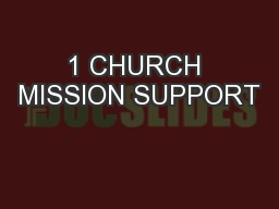 1 CHURCH MISSION SUPPORT