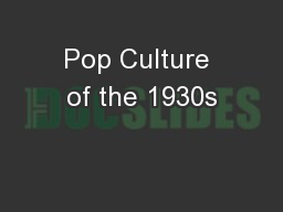 Pop Culture of the 1930s
