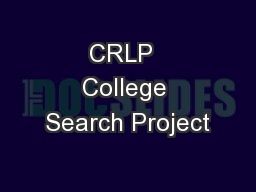 CRLP  College Search Project PowerPoint PPT Presentation