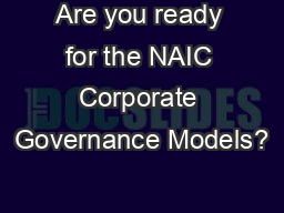 Are you ready for the NAIC Corporate Governance Models?