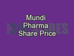 Mundi Pharma Share Price