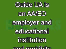 Travel Training Guide UA is an AA/EO employer and educational institution and prohibits illegal dis PowerPoint PPT Presentation