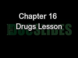 Chapter 16 Drugs Lesson PowerPoint PPT Presentation
