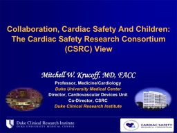 Collaboration, Cardiac Safety And Children: