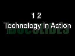 1 2 Technology in Action