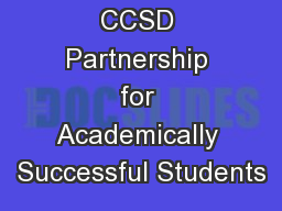 CCSD Partnership for Academically Successful Students PowerPoint PPT Presentation