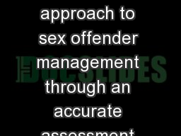 ACCORD A whole-system approach to sex offender management through an accurate assessment of risk an