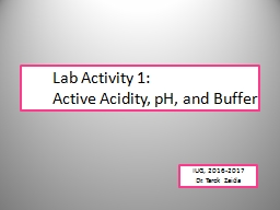 Lab Activity 1: Active Acidity, pH, and Buffer PowerPoint PPT Presentation