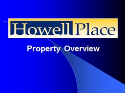 Property Overview Howell Place PowerPoint PPT Presentation