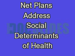 How Safety Net Plans Address Social Determinants of Health PowerPoint PPT Presentation