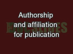 Authorship and affiliation for publication