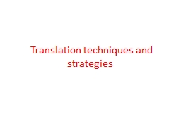 Translation techniques and strategies