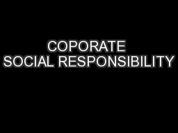 COPORATE SOCIAL RESPONSIBILITY