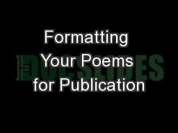 Formatting Your Poems for Publication