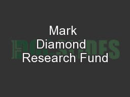 Mark Diamond  Research Fund