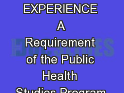 THE APPLIED EXPERIENCE A Requirement of the Public Health Studies Program, PowerPoint PPT Presentation