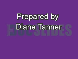 Prepared by Diane Tanner