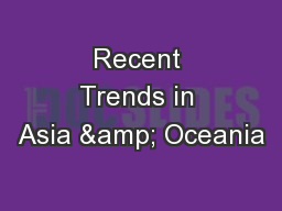 Recent Trends in Asia & Oceania