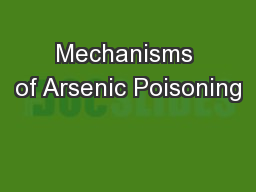 Mechanisms of Arsenic Poisoning