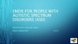 EMDR for People with Autistic spectrum disorders (