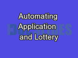 Automating Application  and Lottery