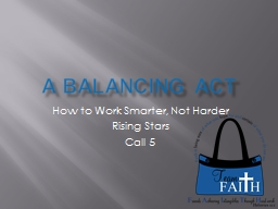 A Balancing Act How to Work Smarter, Not Harder