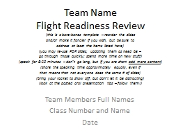 Team Name Flight Readiness Review