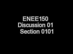 ENEE150 Discussion 01 Section 0101