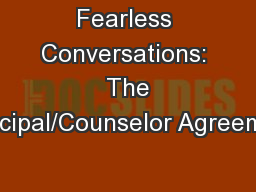 Fearless Conversations:  The Principal/Counselor Agreement