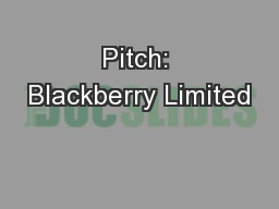 Pitch: Blackberry Limited
