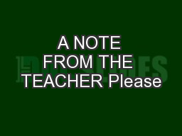 A NOTE FROM THE TEACHER Please