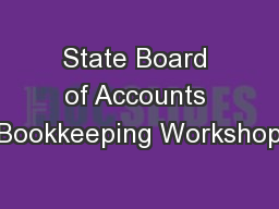 State Board of Accounts Bookkeeping Workshop