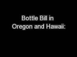 Bottle Bill in Oregon and Hawaii: