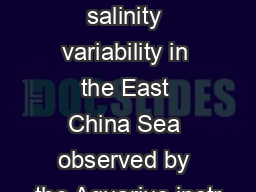 Evaluation of sea surface salinity variability in the East China Sea observed by the Aquarius instr
