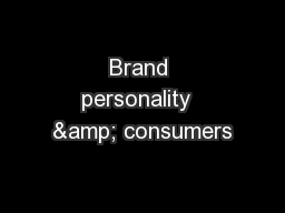 Brand personality  & consumers