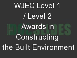 WJEC Level 1 / Level 2 Awards in Constructing the Built Environment