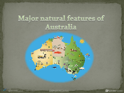 Major  n atural  f eatures of Australia PowerPoint PPT Presentation