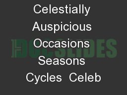 Celestially Auspicious Occasions Seasons Cycles  Celeb